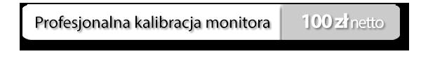 kalibracja monitorow cena