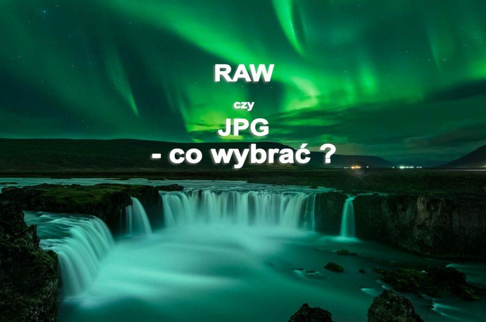 RAW-czy-JPG-co-wybrac