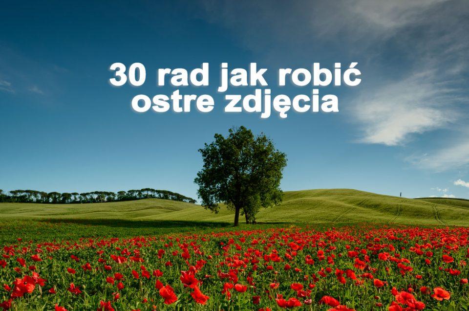 30_rad_jak_robic_ostre_zdjecia